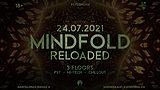 Party Flyer MINDFOLD Reloaded w. GASPARD & FELE 24 Jul '21, 22:00