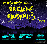 Party Flyer Breaking PLANdemics 30 Jul '21, 18:00