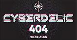 Party Flyer Cyberdelic 404 30 Jul '21, 12:00
