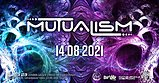 Party Flyer MUTUALISM 14 Aug '21, 22:00