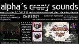 alpha.s crazy sounds: ONEIROSAURUS ep, CUBIXX, YUXIBU live, SPACE TRIBE r.i.p. 26 Aug '21, 20:00