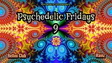 Party Flyer Psychedelic Fridays #9 3 Sep '21, 23:00