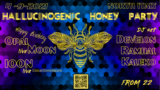 Party Flyer _Hallucinogenic_Honey_Party_ 4 Sep '21, 21:00