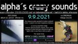 Party Flyer alpha.s crazy sounds - AES DANA album + va OMOMUKI 9 Sep '21, 20:00