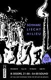 Schwarzliechtmilieu 25 Sep '21, 20:00