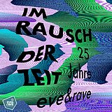 Party Flyer Im Rausch der Zeit - Afterparty w. Braincell/Mandala/The Undercover Babas 2 Oct '21, 23:00