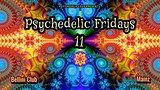 Party Flyer Psychedelic fridays #11 5 Nov '21, 22:00